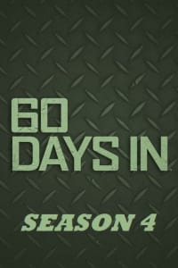 60 Days In - Season 4 | Bmovies