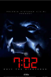 7:02 Only the Righteous | Bmovies