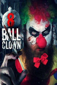 8 Ball Clown | Bmovies