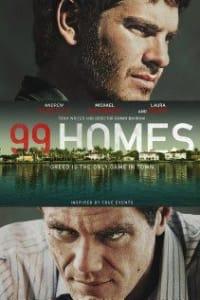 99 Homes | Bmovies