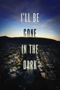 I'll Be Gone in the Dark - Season 1 | Watch Movies Online