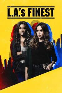 L.A.'s Finest - Season 1 | Bmovies