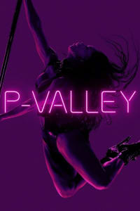 P-Valley - Season 1 | Bmovies