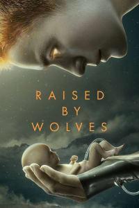 Raised by Wolves - Season 1 | Bmovies