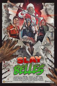 Slay Belles | Bmovies