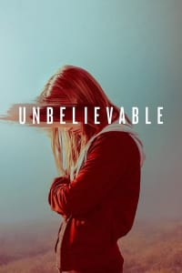 Unbelievable - Season 1 | Bmovies