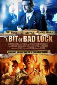 A Bit of Bad Luck | Bmovies