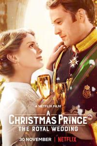 A Christmas Prince: The Royal Wedding | Bmovies