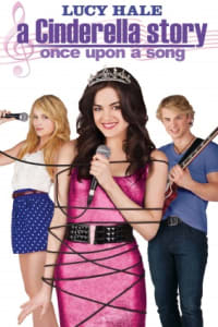 A Cinderella Story: Once Upon A Song | Bmovies