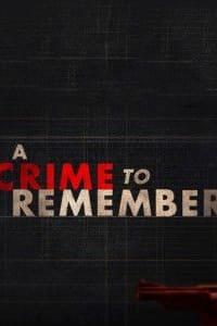 A Crime to Remember - Season 5 | Bmovies