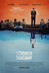 A Crooked Somebody | Bmovies