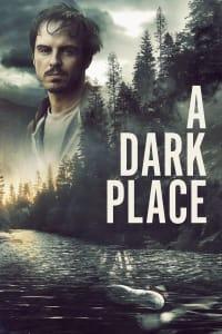 A Dark Place | Bmovies