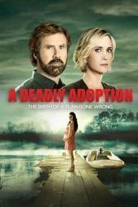 A Deadly Adoption | Bmovies