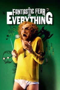 A Fantastic Fear of Everything | Bmovies