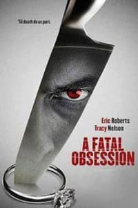 A Fatal Obsession | Bmovies