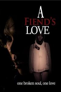 A Fiend's Love | Bmovies