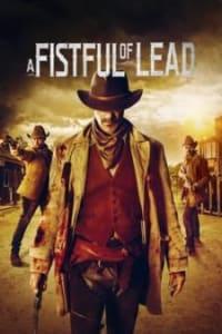 A Fistful Of Lead | Bmovies