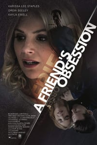 A Friend's Obsession (Lethal Admirer) | Bmovies