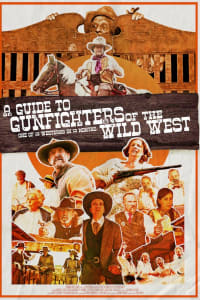 A Guide to Gunfighters of the Wild West   Bmovies