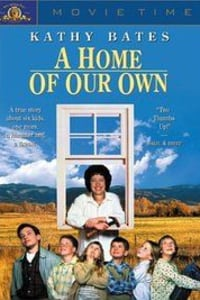 A Home of Our Own | Bmovies