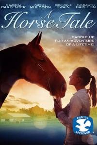 A Horse Tale | Bmovies