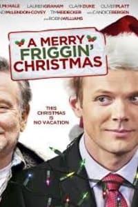 A Merry Friggin Christmas | Bmovies