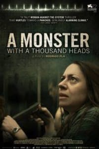 A Monster with a Thousand Heads | Watch Movies Online
