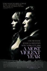 A Most Violent Year | Bmovies