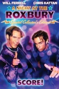 A Night at the Roxbury | Bmovies