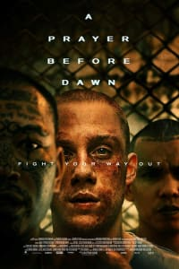 A Prayer Before Dawn | Watch Movies Online