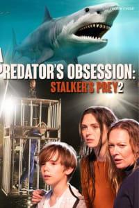 A Predator's Obsession | Bmovies