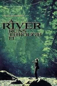 A River Runs Through It | Bmovies