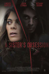 A Sister's Obsession   Bmovies