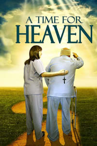 A Time For Heaven | Bmovies
