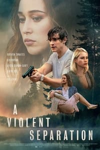A Violent Separation | Bmovies