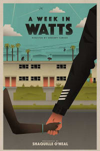 A Week in Watts | Bmovies