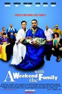 A Weekend With The Family | Bmovies