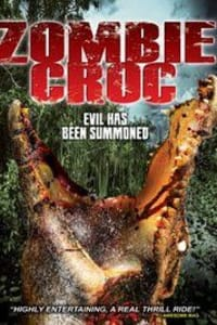 A Zombie Croc: Evil Has Been Summoned | Bmovies
