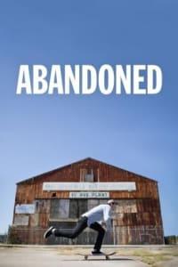 Abandoned (2016) - Season 01 | Bmovies