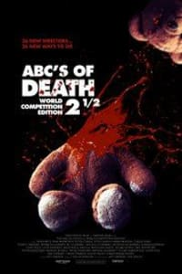 ABCs of Death 2.5 | Bmovies