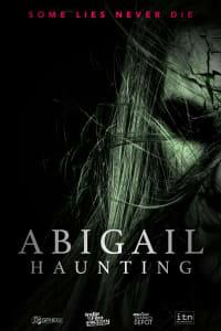 Watch Abigail Haunting (2021) Fmovies