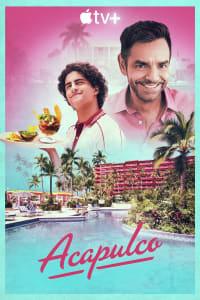 Acapulco - Season 1 | Watch Movies Online