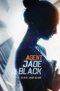 Agent Jade Black | Watch Movies Online