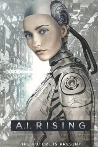 A.I. Rising | Bmovies