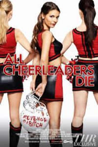 All Cheerleaders Die | Bmovies
