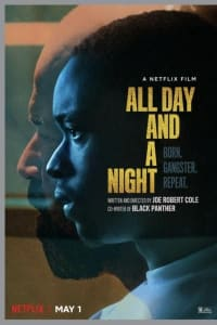 All Day and a Night | Bmovies