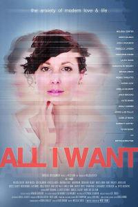 All I Want | Bmovies