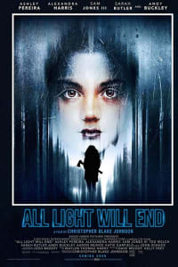 All Light Will End   Bmovies