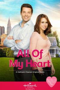 All Of My Heart | Bmovies
