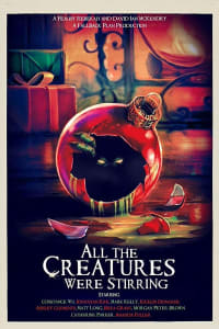 All the Creatures Were Stirring | Bmovies